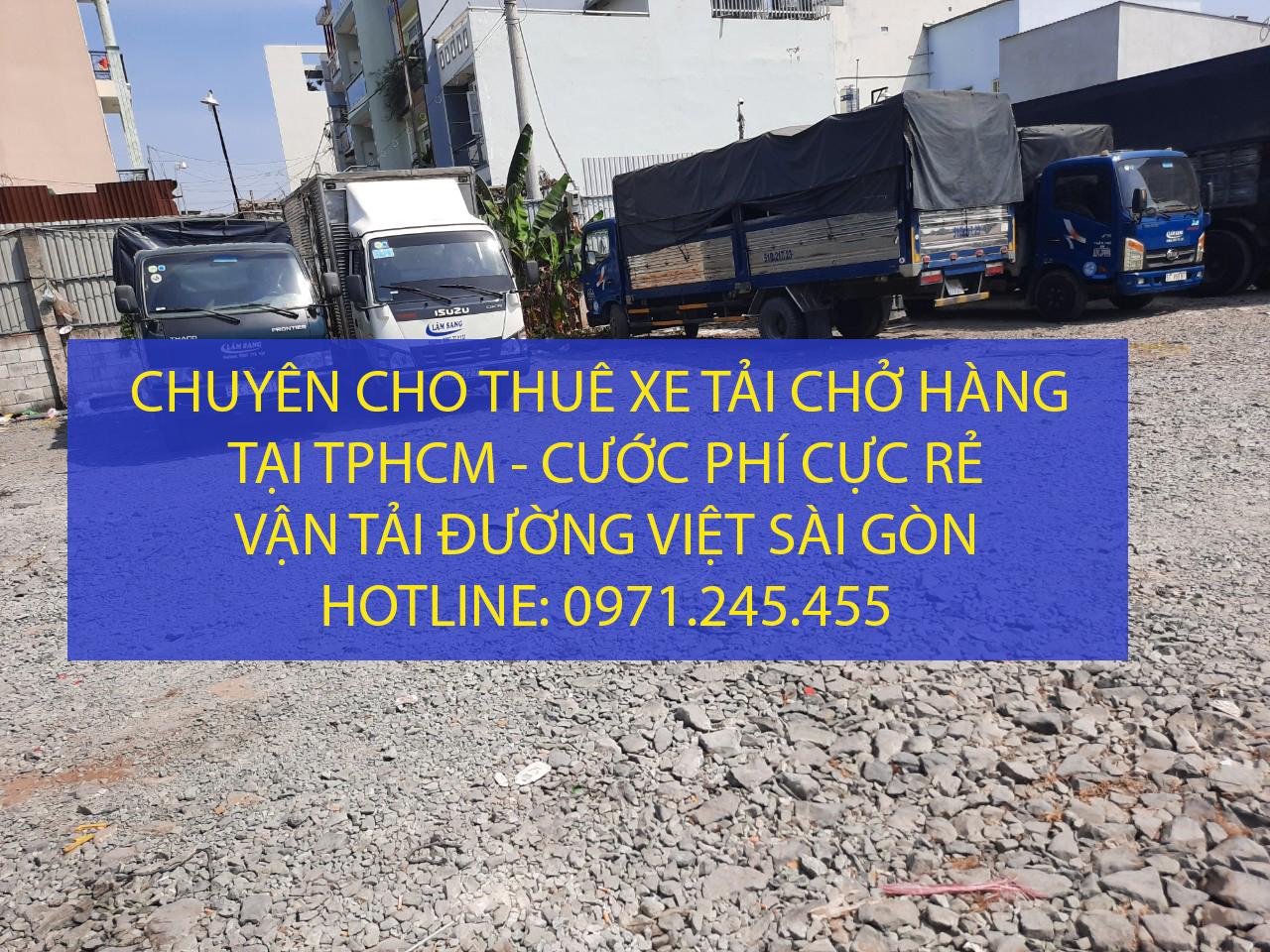 Dịch vụ thuê xe tải chở hàng giá rẻ tại TPHCM – Vận tải Đường Việt Sài Gòn