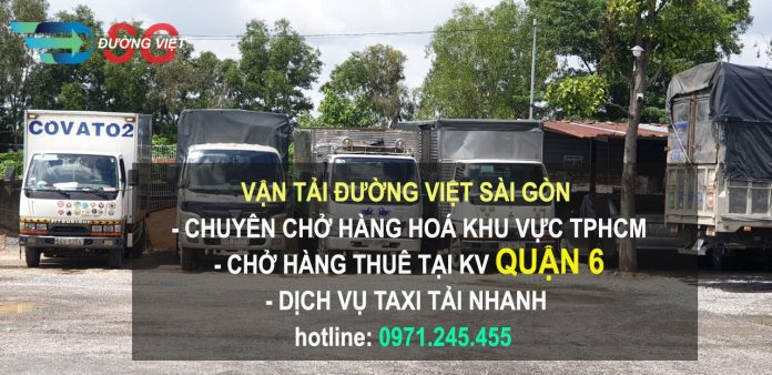 Dịch vụ cho thuê xe tải chở hàng quận 6 giá rẻ
