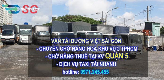 Dịch vụ cho thuê xe tải chở hàng Quận 5 - chuyên nghiệp - giá rẻ