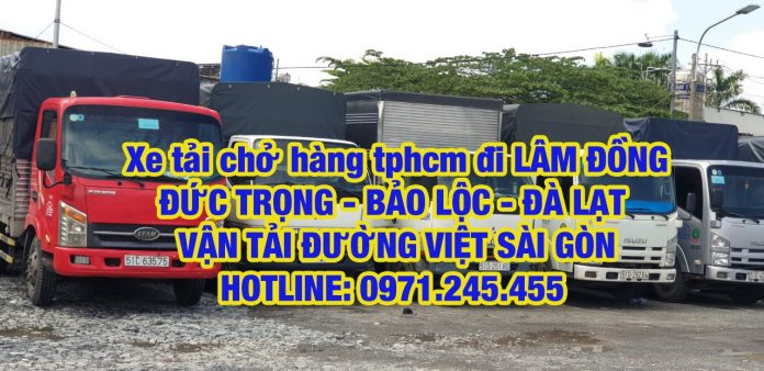Xe tải chở hàng từ TPHCM đi Lâm Đồng