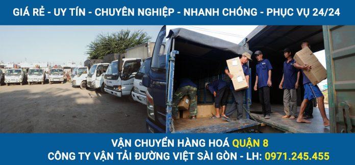 Vận chuyển hàng hoá Quận 8 - Công ty vận tải Đường Việt Sài Gòn