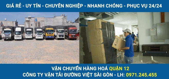Vận chuyển hàng hoá Quận 12 - Công ty vận tải Đường Việt Sài Gòn
